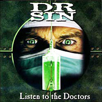 Dr.Sin - Listen to the doctors - 2005